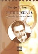 PETRINJSKA 18 - zatvorski dnevnik iz 1972. - franjo tuđman