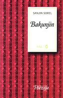 BAKUNJIN - sanjin sorel