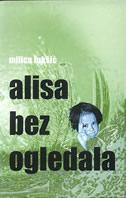 ALISA BEZ OGLEDALA - lajt - milica lukšić
