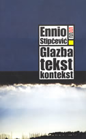 GLAZBA, TEKST, KONTEKST - ennio stipčević