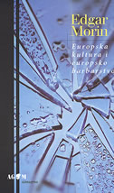 EUROPSKA KULTURA I EUROPSKO BARBARSTVO - edgar morin