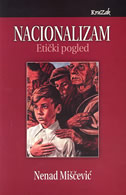 NACIONALIZAM - ETIČKI POGLED - nenad miščević