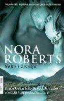 NEBO I ZEMLJA - druga knjiga trilogije Otok tri sestre - nora roberts