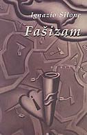 FAŠIZAM - ignazio silone