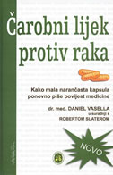 ČAROBNI LIJEK PROTIV RAKA  - kako mala narančasta kapsulaponovno piše povijest medicine - daniel dr.med. vasella