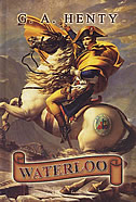 WATERLOO - george alfred henty