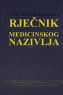 ENCIKLOPEDIJSKI RJEČNIK HUMANOG I VETERINARSKOG MEDICINSKOG NAZIVLJA - ivo (ur.) padovan