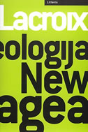 IDEOLOGIJA NEW AGEA - michel lacroix