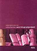 AURA I DRUGE PRIPOVIJESTI - carlos fuentes