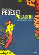 PEDESET PULASTRI - O naravi i sudbinama Istrana - albino crnobori