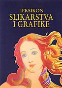 LEKSIKON SLIKARSTVA I GRAFIKE - lothar (ur.) altmann