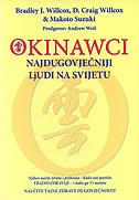 OKINAWCI - najdugovječniji ljudi na svijetu - bradley j. willcox, d. craig willcox, makoto suzuki