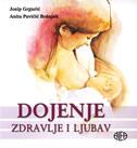 DOJENJE - Zdravlje i ljubav - josip grgurić, anita pavičić bošnjak