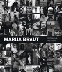 MARIJA BRAUT - fotografije 1967 - 2005 - ive šimat banov