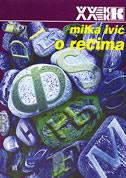 O REČIMA - milka ivić