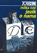 JEZIK O NAMA - milka ivić
