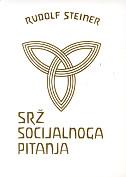SRŽ SOCIJALNOG PITANJA - rudolf steiner