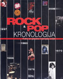 ROCK I POP KRONOLOGIJA - Kako je glazba mijenjala svijet - johnny black, hugh gragory, andy basire