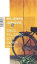 DRUGI POLJUBAC GITE DANON - izabrane priče - miljenko jergović