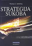 STRATEGIJA SUKOBA - thomas c. schelling