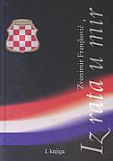 IZ RATA U MIR I/II - zvonimir franjković