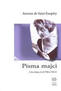 PISMA MAJCI - antoine de saint-exupery