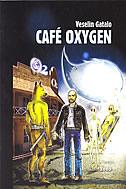 CAFE OXYGEN - veselin gatalo