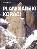PLANINARSKI KORACI - uvod u planinarstvo - damir margan