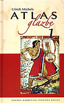 ATLAS GLAZBE 1 - sistematski dio i povijest glazbe od početaka do renesanse - ulrich michels