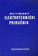 WESTERMANNOV ELEKTROTEHNIČKI PRIRUČNIK - gerhard brechmann, werner dzieia, heinrich hubscher, dieter jagla, jurgen klaue, ernst hornemann
