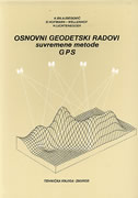 OSNOVNI GEODETSKI RADOVI - suvremene metode GPS - asim bilajbegović, b. hofmann-wellenhof, herbert lichtenegger