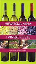 HRVATSKA VINA I VINSKE CESTE - ljiljana gašparec-skočić, jole bolić