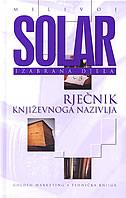 RJEČNIK KNJIŽEVNOGA NAZIVLJA - milivoj solar