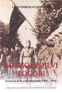 MUSSOLINIJEVI LOGORI - internacija civila u fašističkoj Italiji - carlo spartaco capogreco