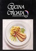 CUCINA CROATA - preparazione moderna - ivanka biluš