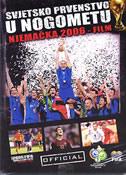SVJETSKO PRVENSTVO U NOGOMETU  NJEMAČKA 2006 - film