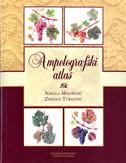 AMPELOGRAFSKI ATLAS - nikola mirošević, zdenko turković
