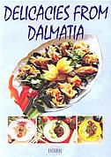 DELICACIES FROM DALMATIA - bruno šimonović, ivo semenčić