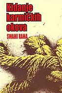 KIDANJE KARMIČKIH OKOVA - swami rama