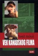 VEK KANADSKOG FILMA - george melnyk