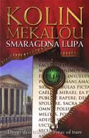 SMARAGDNA LUPA - drugi deo trilogije Venac od trave - colleen mccullough