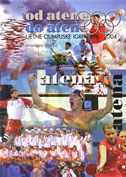 OD ATENE DO ATENE - Ljetne olimpijske igre 1896.-2004. - marijan boršić