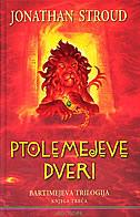 PTOLEMEJEVE DVERI - Bartimejeva trilogija (knjiga treća) - jonathan stroud