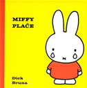 MIFFY PLAČE - dick bruna