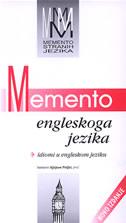 MEMENTO ENGLESKOG JEZIKA - idiomi u engleskom jeziku - stjepan puljiz