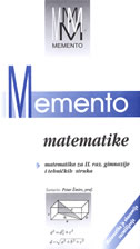 MEMENTO MATEMATIKE - matematika za II. razred gimnazije i tehniźkih struka - petar žmire