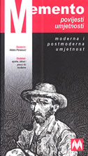 MEMENTO POVIJESTI UMJETNOSTI - moderna i postmoderna umjetnost - mateo perasović