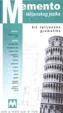 MEMENTO TALIJANSKOG JEZIKA - bit talijanske gramatike - danijel tonkić