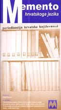 MEMENTO HRVATSKOGA JEZIKA - periodizacija hrvatske književnosti - maja krvavica