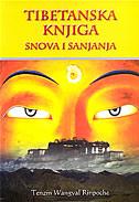 TIBETANSKA KNJIGA SNOVA I SANJANJA - tenzin wangyal rinpoche
